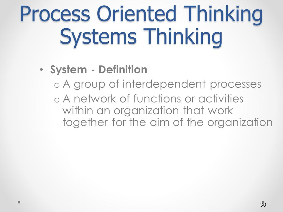 Process Oriented Thinking Systems Thinking
