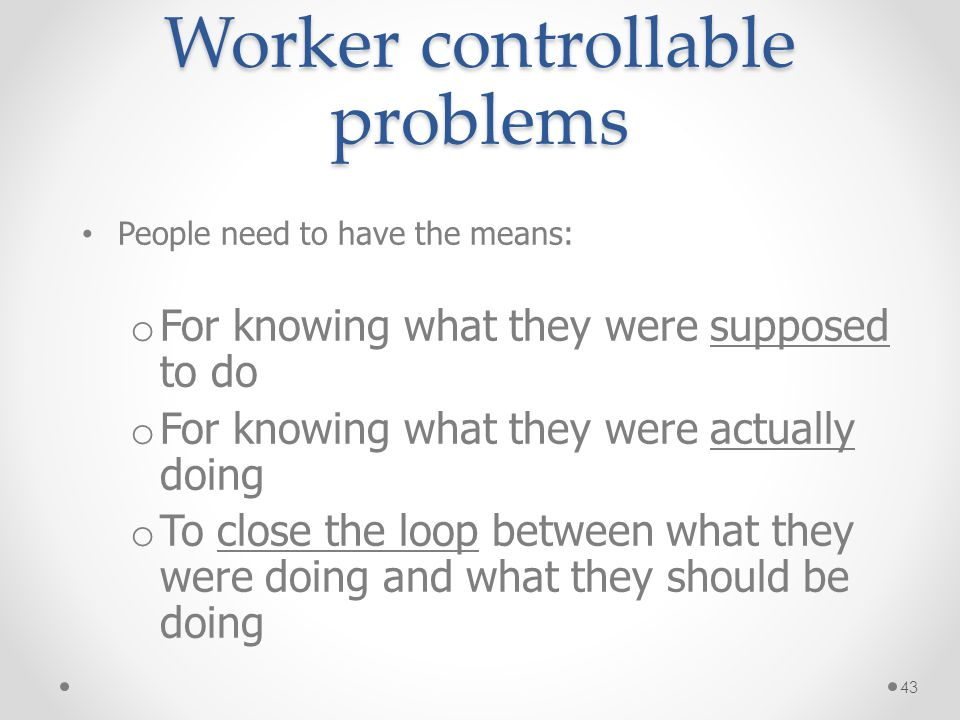 Worker controllable problems