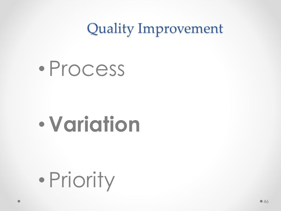 Process Variation Priority Quality Improvement