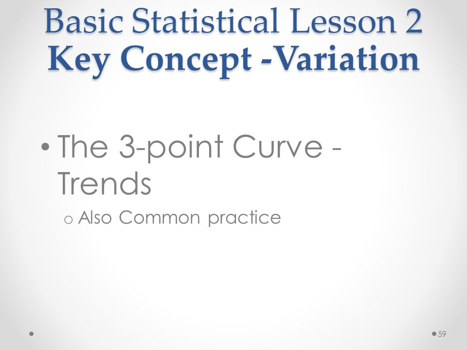 Basic Statistical Lesson 2 Key Concept -Variation