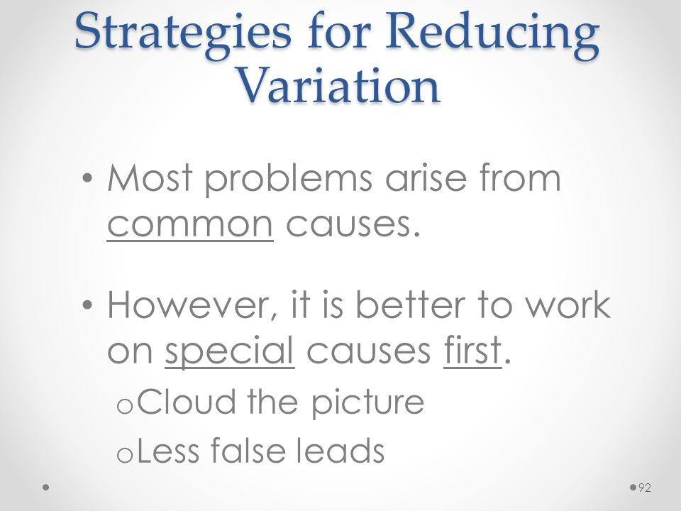 Strategies for Reducing Variation