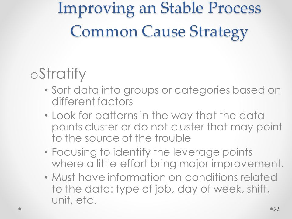 Improving an Stable Process Common Cause Strategy