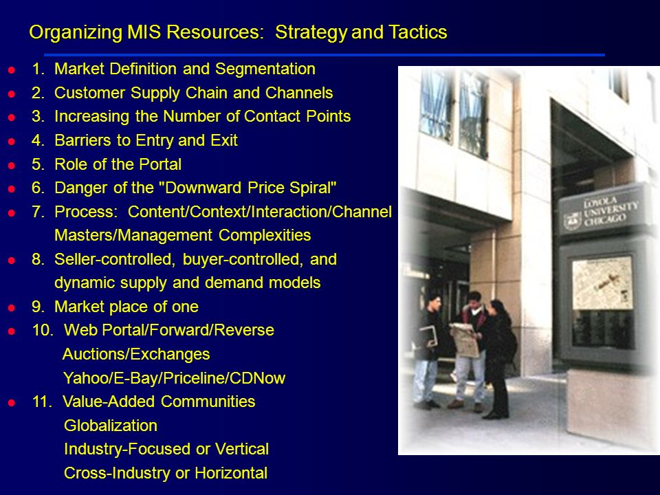 Organizing MIS Resources: Strategy and Tactics
