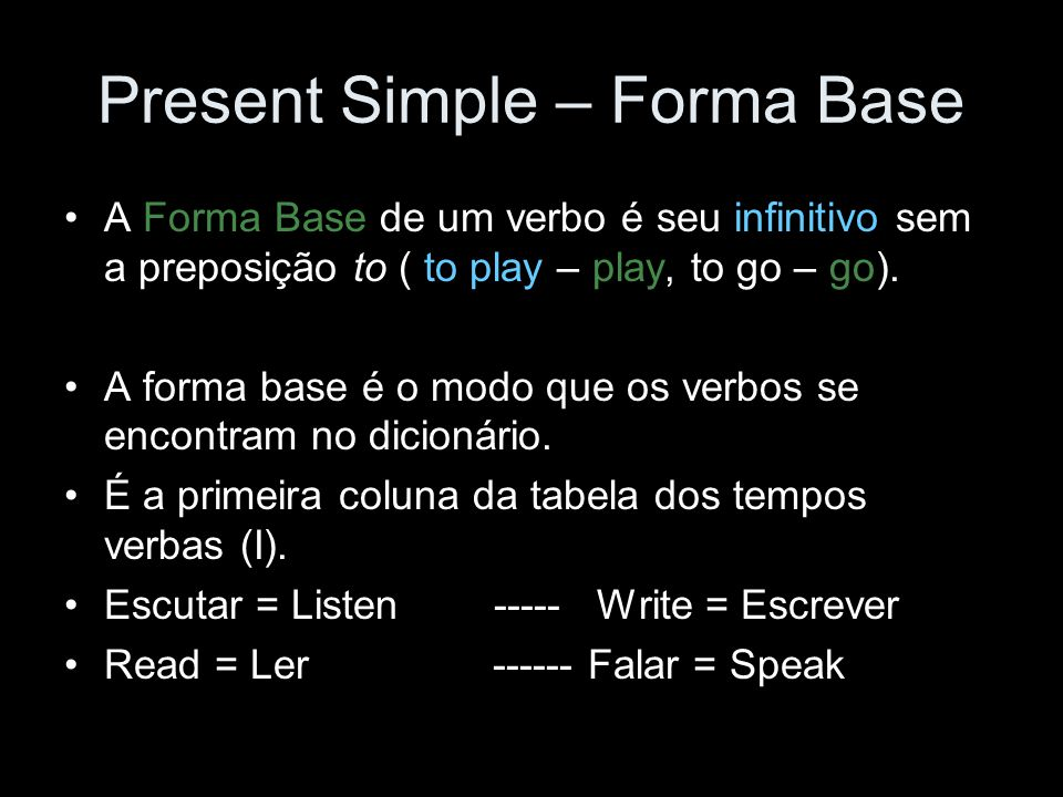 Present Simple – Forma Base