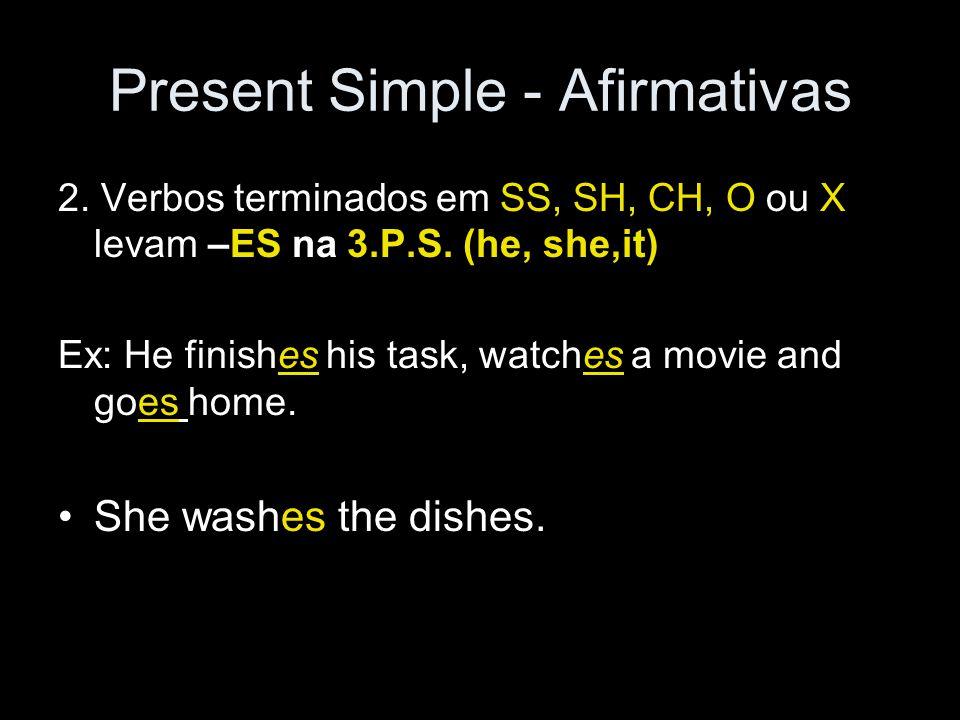 Present Simple - Afirmativas