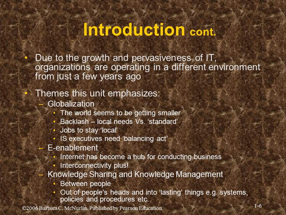 Introduction cont.Due to the growth and pervasiveness of IT, organizations are operating in a different environment from just a few years ago.