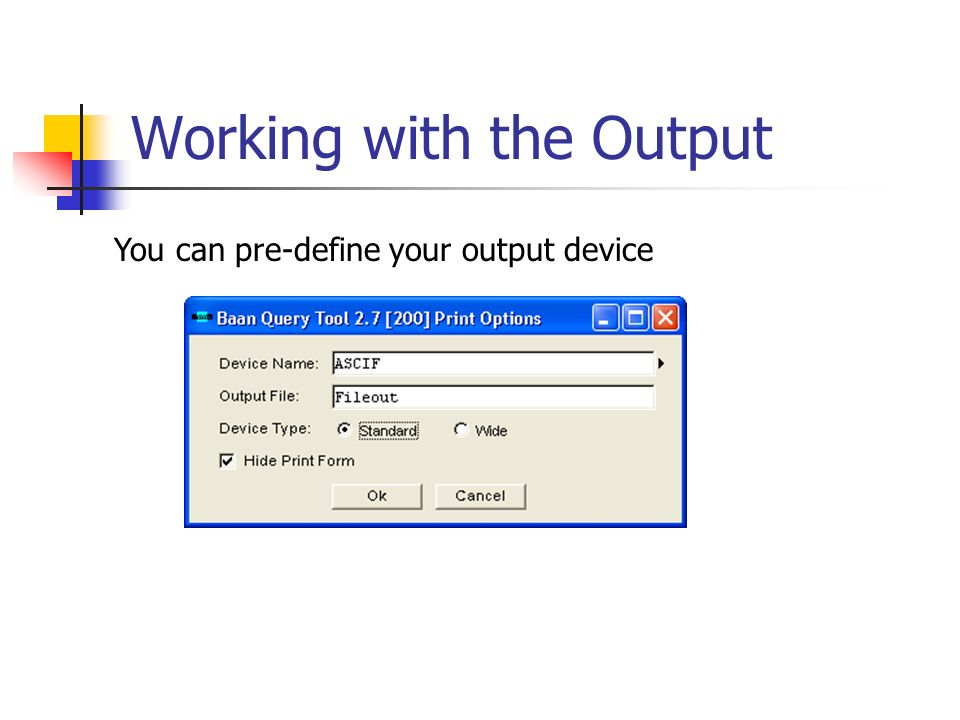 Working with the Output