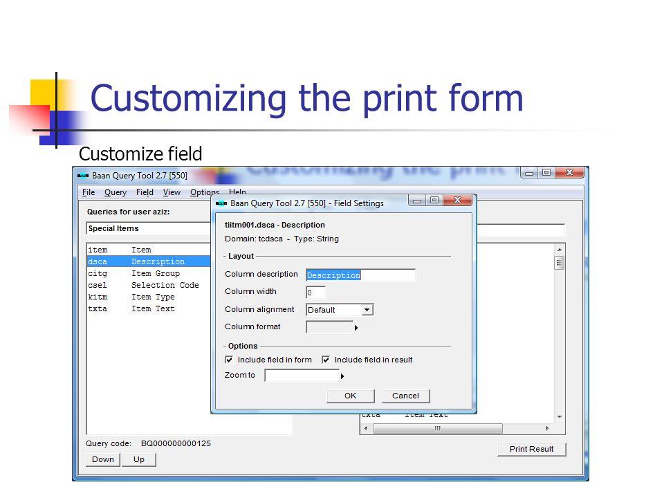 Customizing the print form