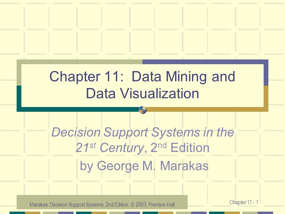 Chapter 11: Data Mining and Data Visualization