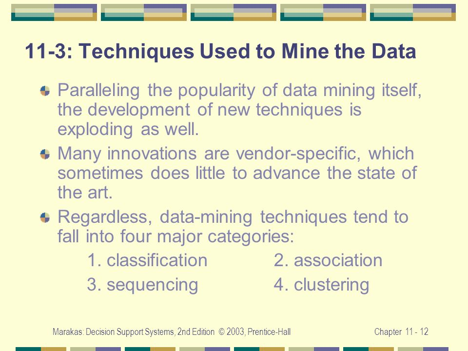 11-3: Techniques Used to Mine the Data