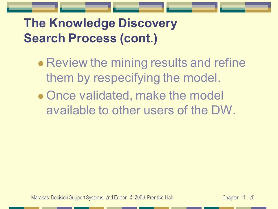 The Knowledge Discovery Search Process (cont.)