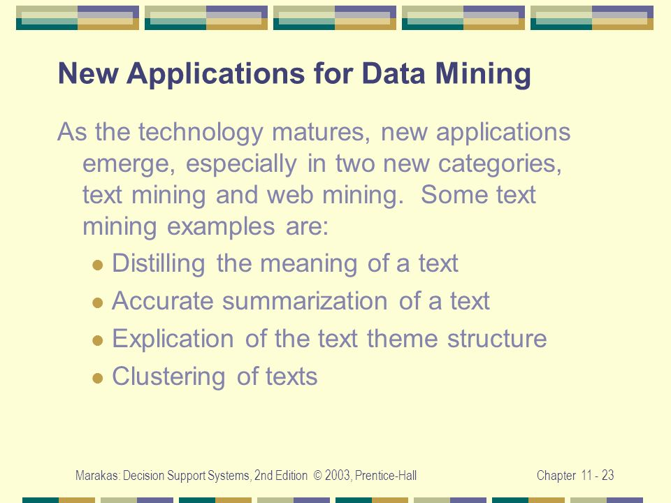 New Applications for Data Mining