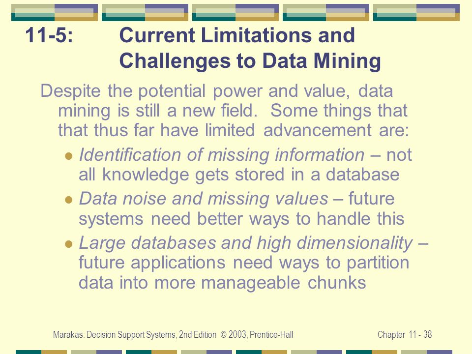 11-5: Current Limitations and Challenges to Data Mining