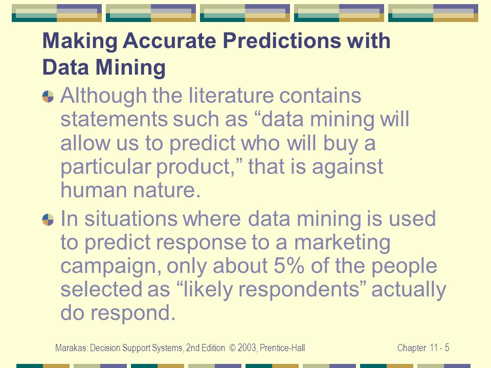 Making Accurate Predictions with Data Mining