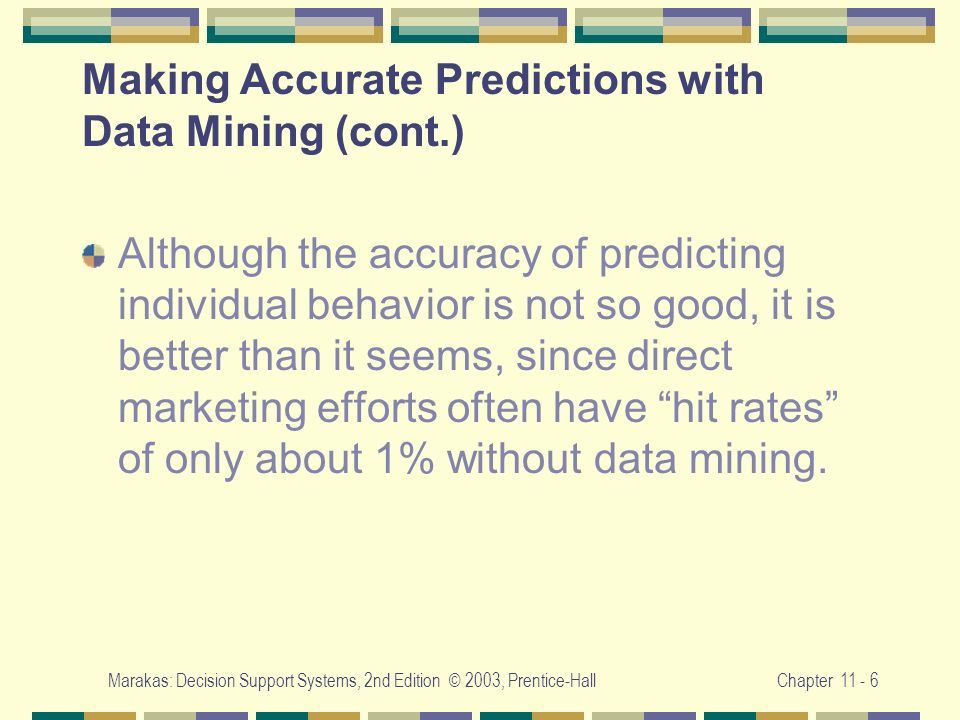 Making Accurate Predictions with Data Mining (cont.)