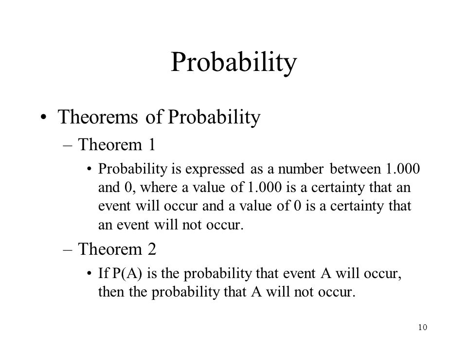 Probability Theorems of Probability Theorem 1 Theorem 2