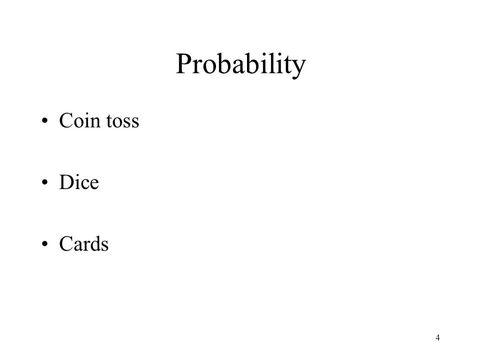 Probability Coin toss Dice Cards