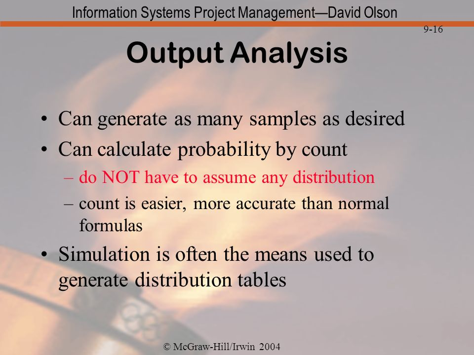 Output Analysis Can generate as many samples as desired
