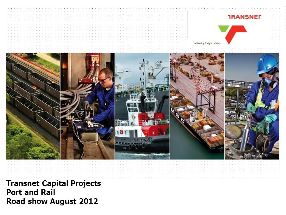Transnet Capital Projects Port and Rail Road show August 2012