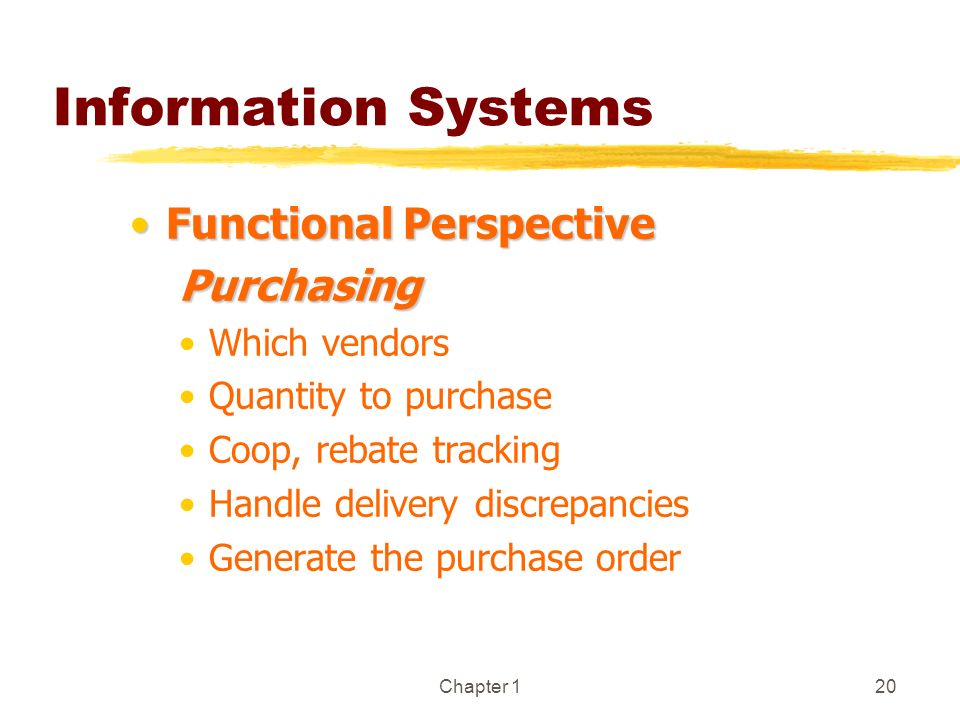 Information Systems Functional Perspective Purchasing Which vendors