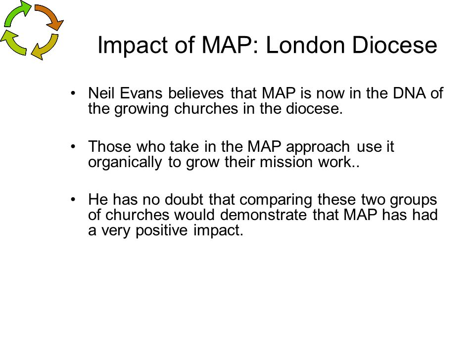 Impact of MAP: London Diocese