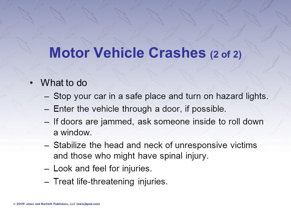 Motor Vehicle Crashes (2 of 2)