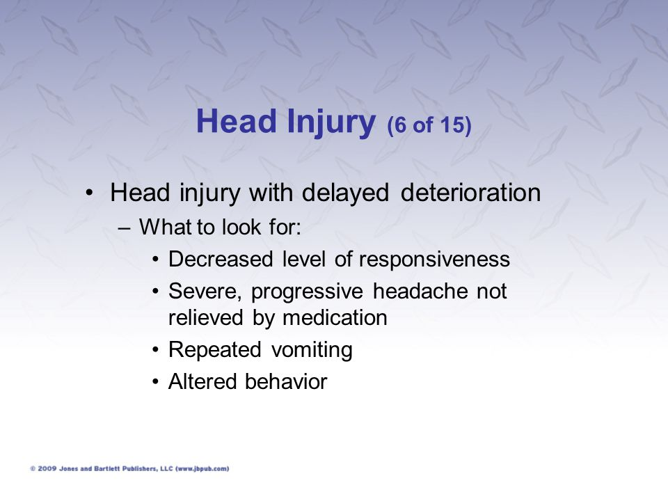 Head Injury (6 of 15) Head injury with delayed deterioration