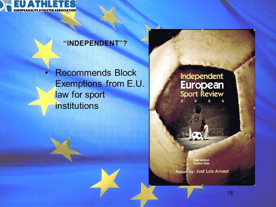 Recommends Block Exemptions from E.U. law for sport institutions