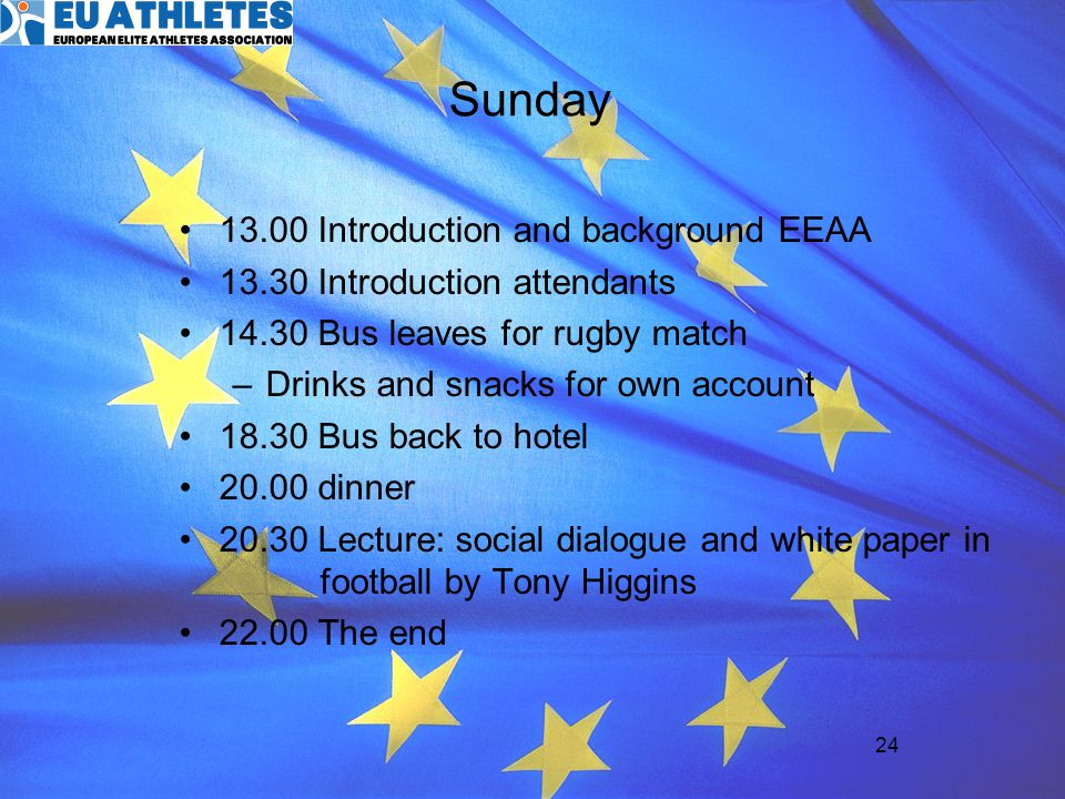 Sunday 13.00 Introduction and background EEAA