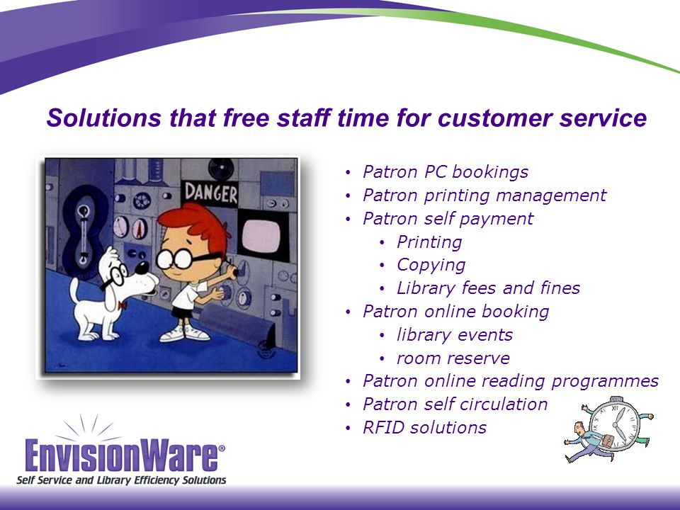 Solutions that free staff time for customer service