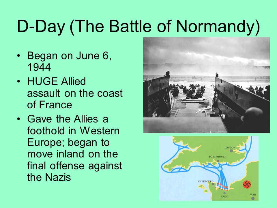 D-Day (The Battle of Normandy)