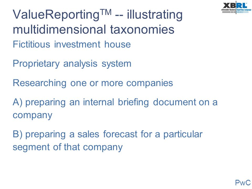 ValueReportingTM -- illustrating multidimensional taxonomies