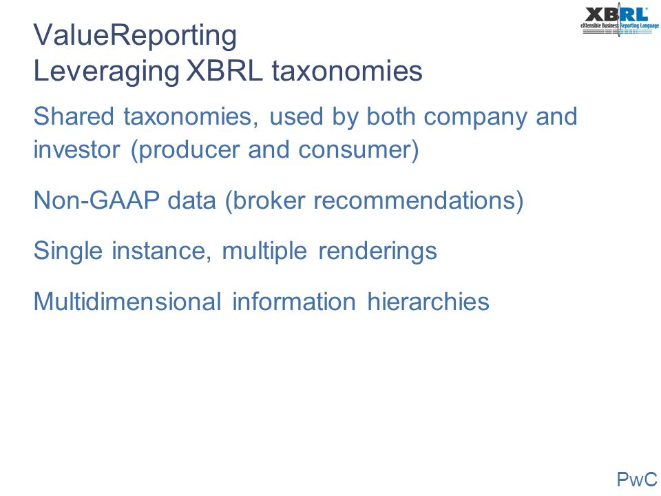 ValueReporting Leveraging XBRL taxonomies
