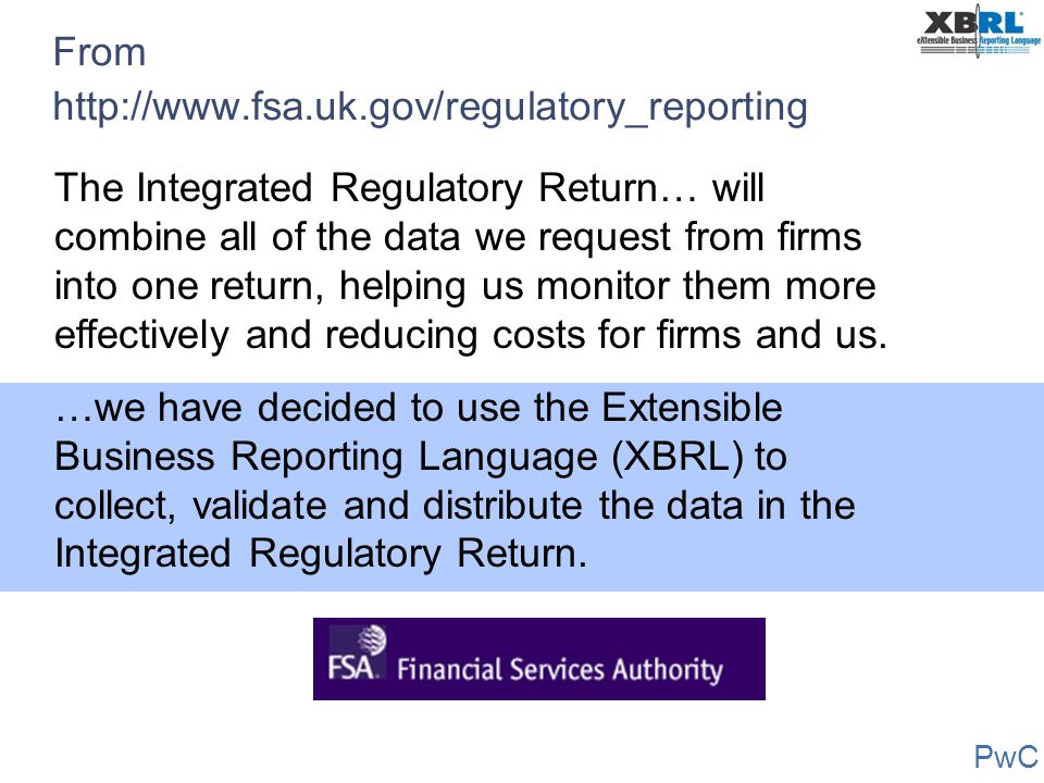 From http://www.fsa.uk.gov/regulatory_reporting