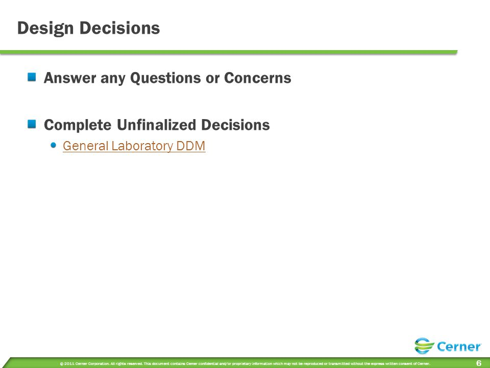 Design Decisions Answer any Questions or Concerns
