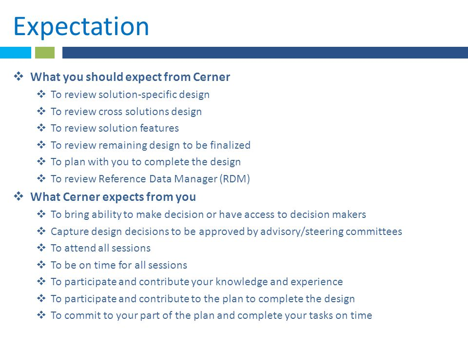 Expectation What you should expect from Cerner