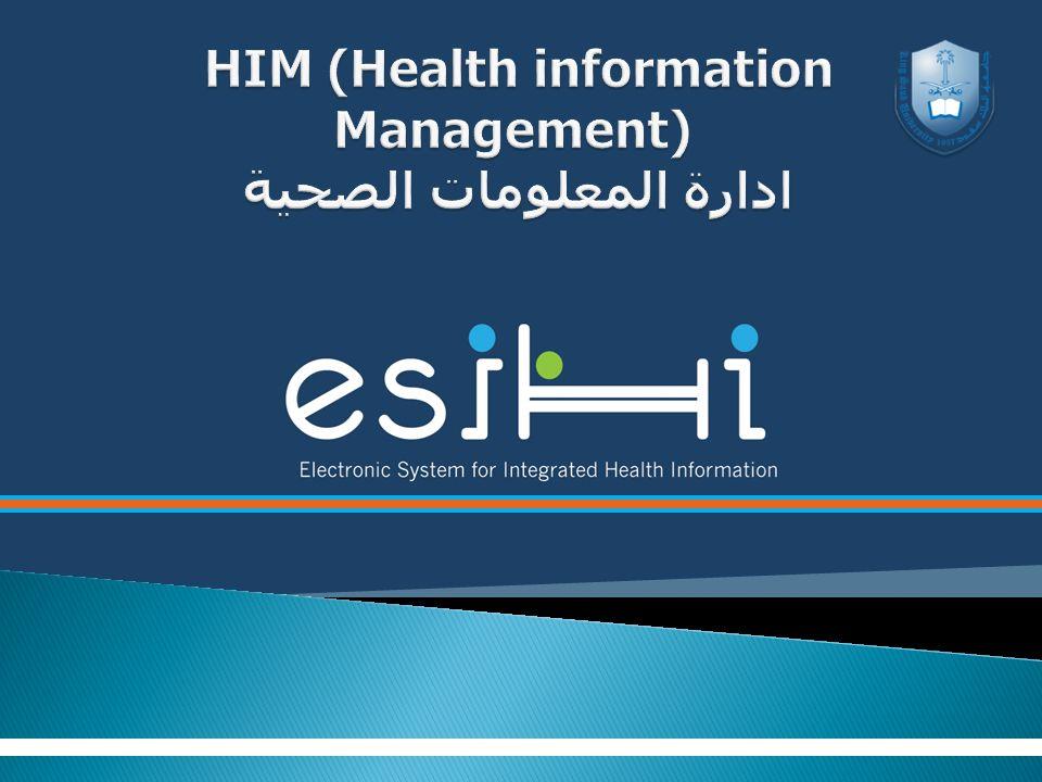 HIM (Health information Management) ادارة المعلومات الصحية