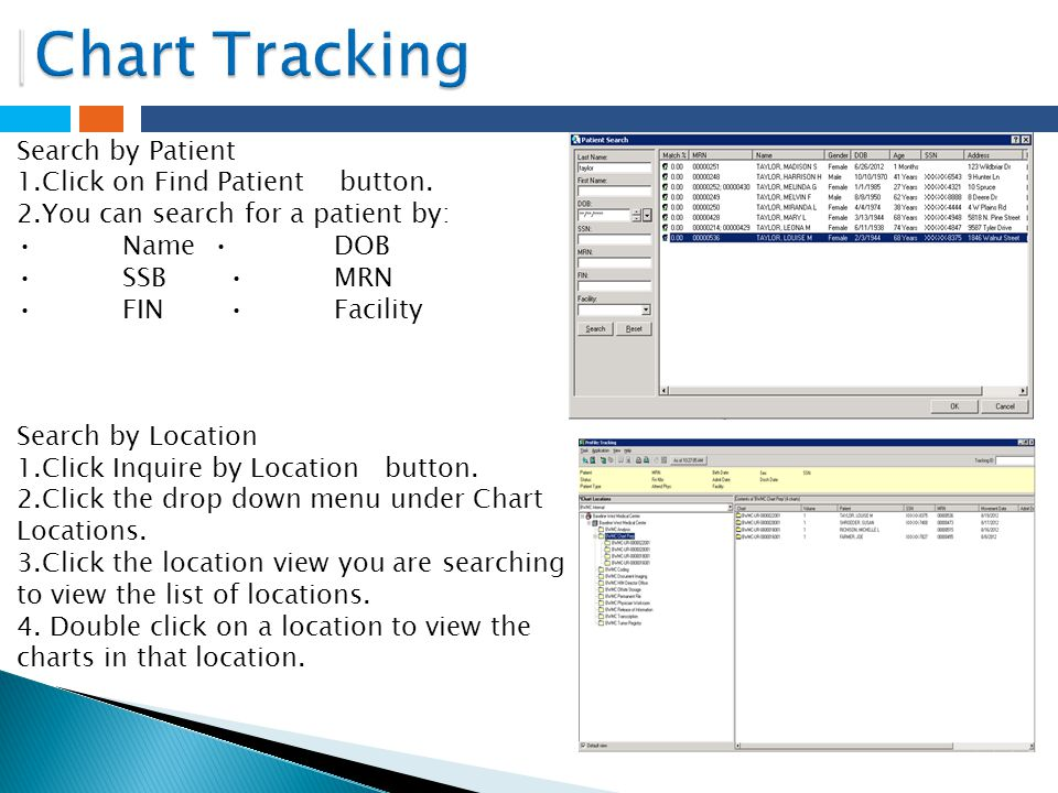 |Chart Tracking Search by Patient 1.Click on Find Patient button.