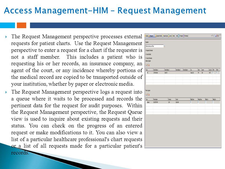 Access Management-HIM – Request Management