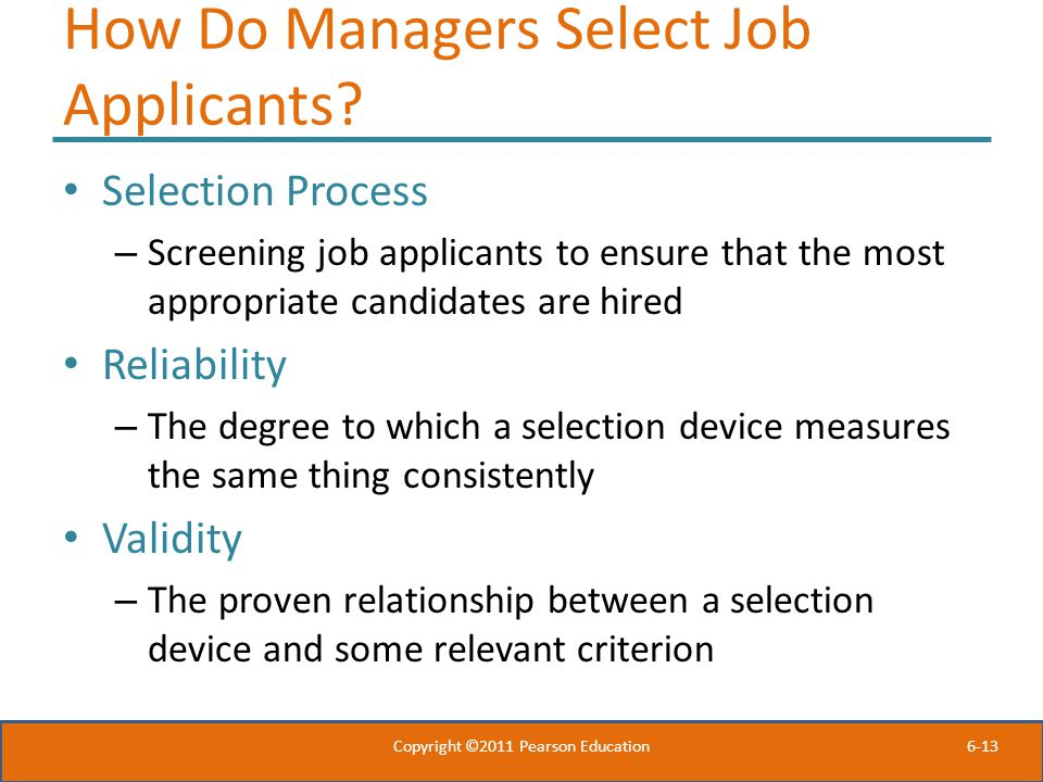 How Do Managers Select Job Applicants