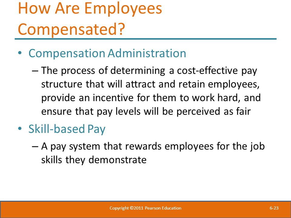 How Are Employees Compensated