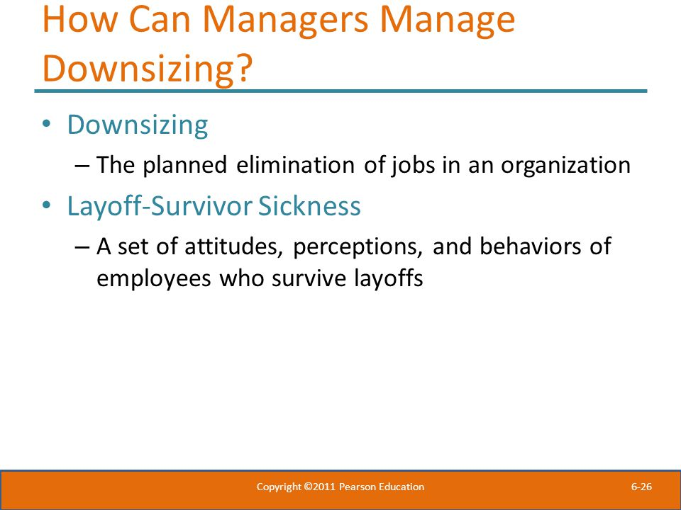 How Can Managers Manage Downsizing