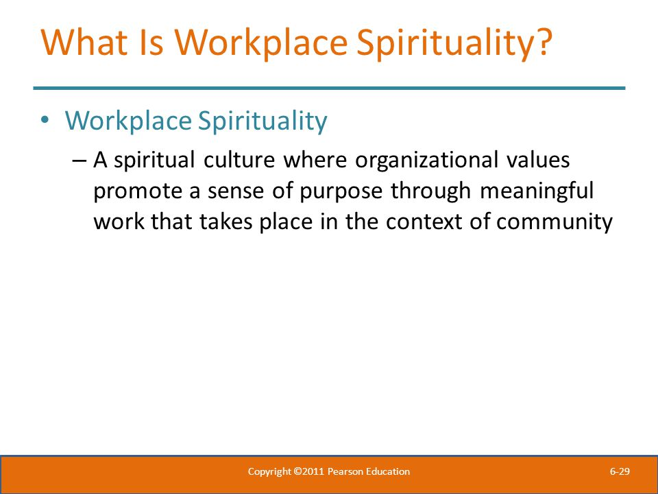 What Is Workplace Spirituality