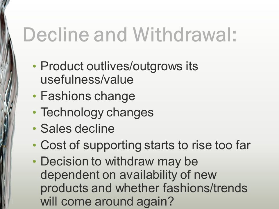Decline and Withdrawal: