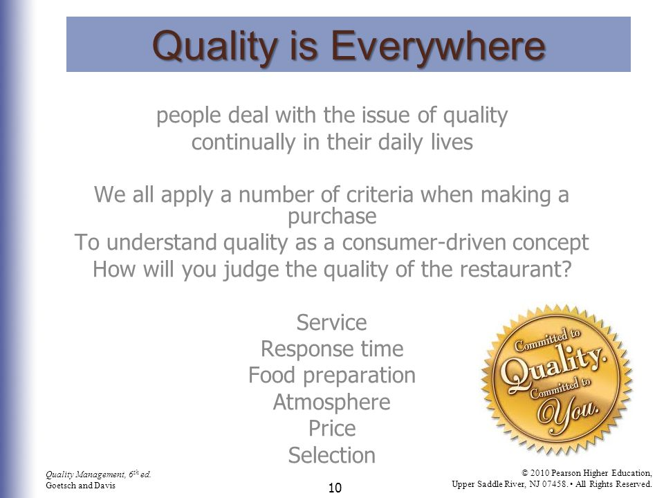 Quality is Everywhere people deal with the issue of quality