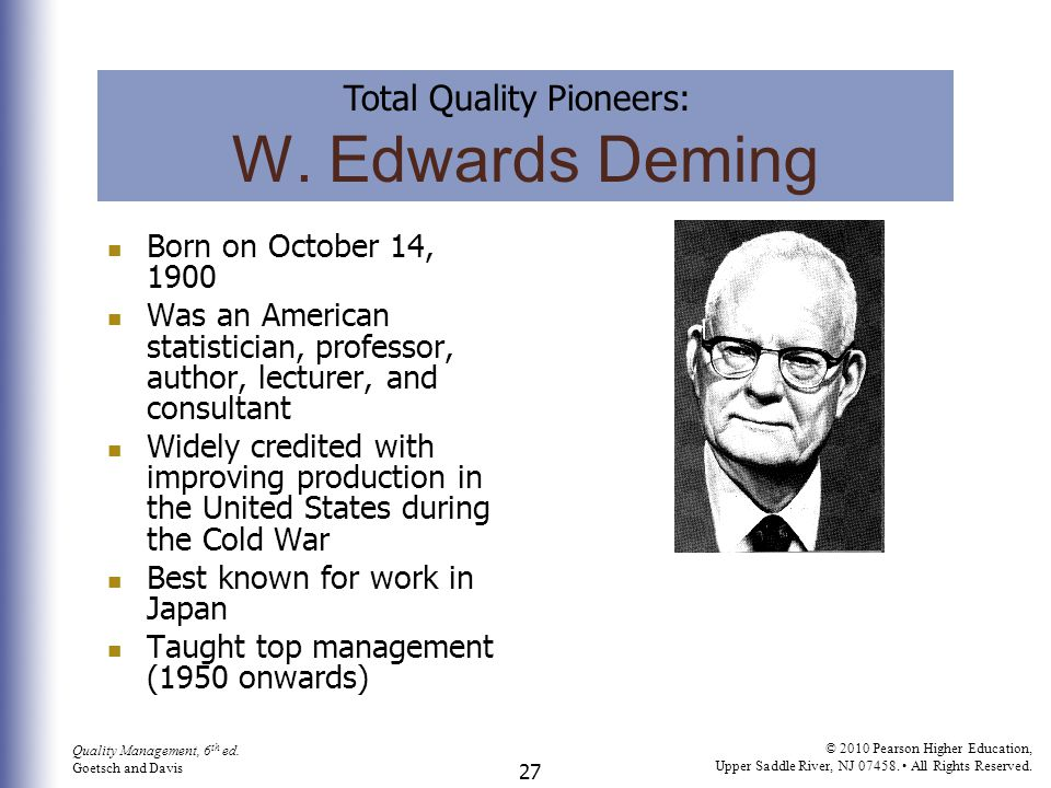 W. Edwards Deming Total Quality Pioneers: Born on October 14, 1900