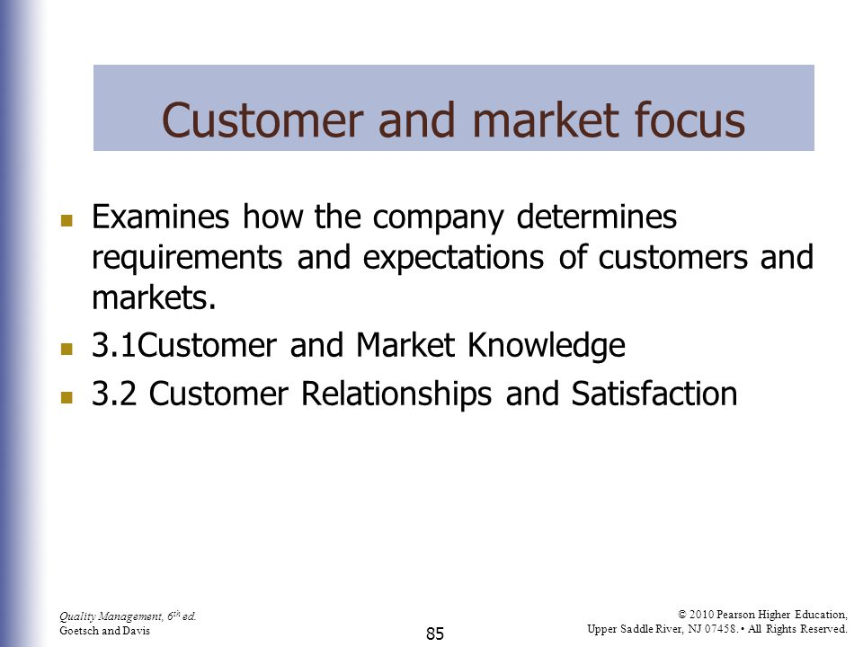 Customer and market focus