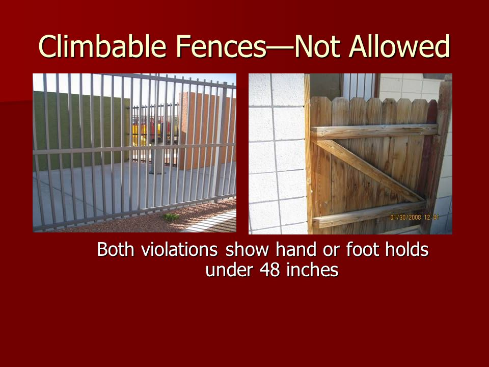 Climbable Fences—Not Allowed