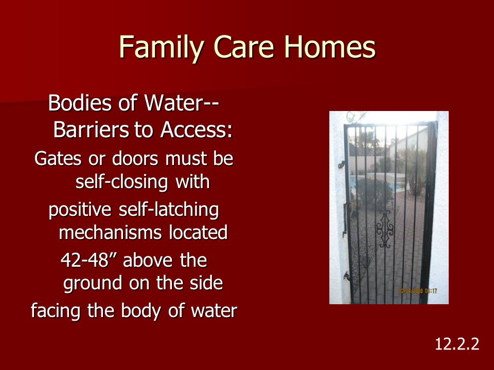 Family Care Homes Bodies of Water--Barriers to Access: