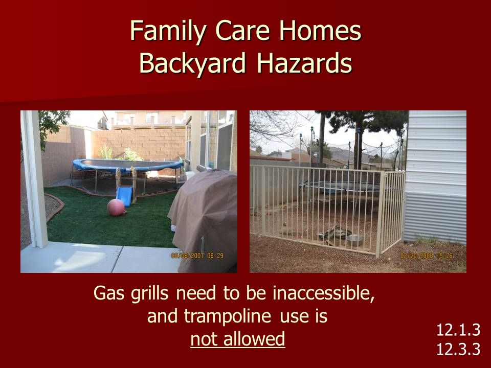 Family Care Homes Backyard Hazards